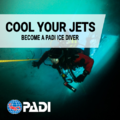 PADI Ice Diving Specialty